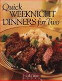 Quick Weeknight Dinners for Two, Food and Wine Magazine Editors, 0916103420