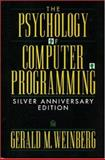 The Psychology of Computer Programming, Weinberg, Gerald M., 0932633420