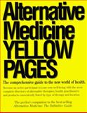 Alternative Medicine Yellow Pages, , 0963633422