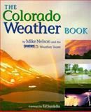 The Colorado Weather Book, Mike Nelson, 1565793420