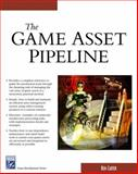The Game Asset Pipeline, Carter, Ben, 1584503424