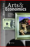 Arts and Economics : Analysis and Cultural Policy, Frey, Bruno S., 3540673423
