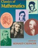 Classics of Mathematics, Ronald S. Calinger, 002318342X