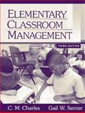 Elementary Classroom Management, Charles, C. M. and Senter, Gail W., 0205343422