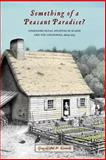 Something of a Peasant Paradise? : Comparing Rural Societies in Acadie and the Loudunais, 1604-1755, Kennedy, Gregory M. W., 0773543422