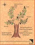 An Introduction to Proto-Indo-European and the Early Indo-European Languages, Voyles, Joseph B. and Barrack, Charles Michael, 0893573426