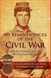 My Reminiscences of the Civil War, Alfred Mallory Edgar, 0966453425