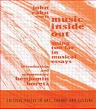 Music Inside Out : Going Too Far in Musical Essays, Rahn, John and Boretz, Benjamin, 9057013428