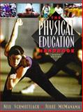 Physical Education Handbook, Schmottlach, Neil and Mcmanama, Jerre, 0205263429