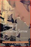 The Song of Everlasting Sorrow : A Novel of Shanghai, Anyi, Wang, 0231143427