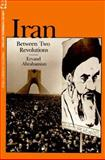 Iran Between Two Revolutions, Abrahamian, Ervand, 0691053421