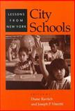 City Schools : Lessons from New York, , 0801863422