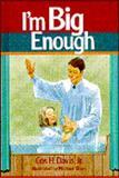 I'm Big Enough, Cos H. Davis, 0805443428