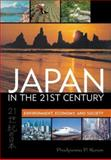 Japan in the 21st Century : Environment, Economy, and Society, Karan, Pradyumna P., 0813123429