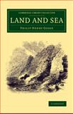 Land and Sea, Gosse, Philip Henry, 1108073425