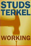 Working, Studs Terkel, 1565843428