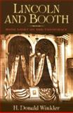 Lincoln and Booth, H. Donald Winkler, 1581823428