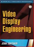 Video Display Engineering, Whitaker, Jerry, 007137342X