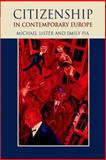 Citizenship in Contemporary Europe, Lister, Michael and Pia, Emily, 0748633421