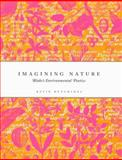 Imagining Nature : Blake's Environmental Poetics, Hutchings, Kevin D., 0773523421