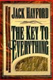 The Key to Everything, Jack W. Hayford, 088419342X
