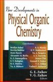 New Developments in Physical Organic Chemistry, Zaikov, Gennadii Efremovich and Zaikov, Vadim G., 1594543429