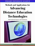 Methods and Applications for Advancing Distance Education Technologies : International Issues and Solutions, Mahbubur Syed, 1605663425