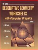 Descriptive Geometry Worksheets with Computer Graphics, Hill, I L and Pare, Eugene G., 0023913428
