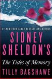Sidney Sheldon's the Tides of Memory, Sidney Sheldon and Tilly Bagshawe, 0062073427