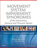 Movement System Impairment Syndromes of the Extremities, Cervical and Thoracic Spines, Sahrmann, Shirley, 0323053424