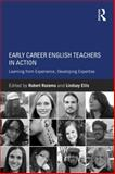 Early Career English Teachers in Action, , 0415743427