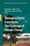 Managing Forest Ecosystems : The Challenge of Climate Change, , 1402083424