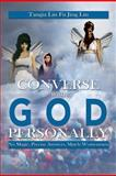 Converse with God Personally, Tangia Lin Fu Jing Lin, 1479793426