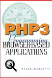 PHP3 : Programming Browser-Based Applications, Medinets, Dave, 0071353429