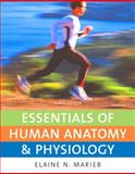 Essentials of Human Anatomy and Physiology, Marieb, Elaine Nicpon, 0321513428