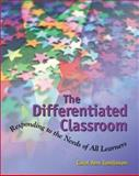 The Differentiated Classroom : Responding to the Needs of All Learners, Tomlinson, Carol Ann, 0871203421