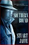Southern Bound, Stuart Jaffe, 1477633421