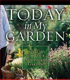 Today in My Garden, Teri Dunn, 1591863422