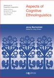 Aspects of Cognitive Ethnolinguistics, Bartminski, Jerzy and Zinken, Jorg, 1845533429