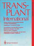 Transplant International : Proceedings of the European Society for Organ Transplantation, Maastricht, October 7-10, 1991 - Supplement 1 to Volume 5, 1992, Kootstra, G. and J. P. van, Hooff, 3540553428