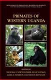 Primates of Western Uganda, , 0387323422