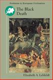 The Black Death, Lehfeldt, Elizabeth A., 0618463429