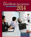 Using Quickbooks Accountant 2014 (with CD-ROM and Data File CD-ROM), Owen, Glenn, 1285183428