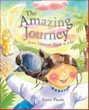 The Amazing Journey, Susie Poole, 1433683423