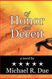 Of Honor and Deceit, Mike Due, 1478163429