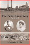 The Peña-Lara Story, Christopher G. Peña, 1491863420