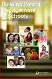 Building Parent Engagement in Schools, Larry Ferlazzo and Lorie A. Hammond, 1586833421