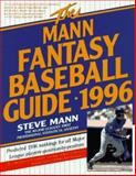 The Mann Fantasy Baseball Guide, 1996, Steve Mann, 0062733427
