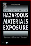 Emergency Care for Hazardous Materials Exposure, Bronstein, Alvin C. and Currance, Phillip L., 0323023428