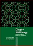 Physics Meets Mineralogy : Condensed Matter Physics in the Geosciences, , 0521643422